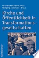 Kirche und Öffentlichkeit in Transformationsgesellschaften