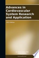 Advances In Cardiovascular System Research And Application 2011 Edition