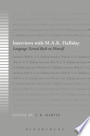 Interviews with M A K  Halliday