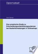 Eine Empirische Studie Zu Entscheidungsunterst Tzungssystemen Bei Kaufentscheidungen In Onlineshops