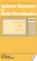 Audience Responses To Media Diversification