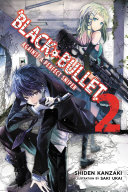 Black Bullet, Vol. 2 (light novel) Book