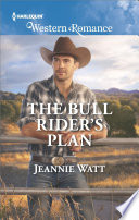 The Bull Rider s Plan