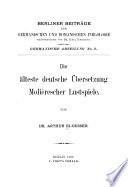 Die älteste deutsche Übersetzung Molièrescher Lustspiele