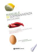 Manuale di sopravvivenza in cucina