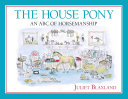 The House Pony