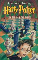 Harry Potter und der Stein der Weisen by Rowling, J.K.