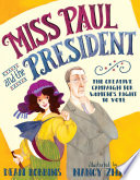 Miss Paul and the President