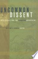 Uncommon Dissent