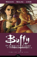 Buffy the Vampire Slayer Season 8 Volume 4: Time of Your Life Book Cover