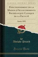 Fonctionnement de la Maison d'Accouchements Baudelocque Clinique de la Faculté