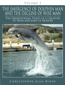 The Emergence of Dolphin Man and the Decline of Wise Man
