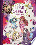 Ever After High  The Sleepover Spellebration Party Planner