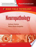 Neuropathology A Volume in the High Yield Pathology Series  Expert Consult   Online and Print  1