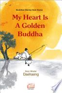 My Heart Is A Golden Buddha