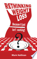 Rethinking Weight Loss