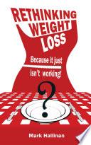 Rethinking Weight Loss