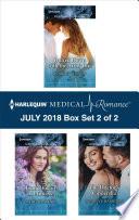 Harlequin Medical Romance July 2018 Box Set 2 Of 2