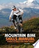 The Mountain Bike Skills Manual
