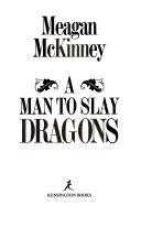 A man to slay dragons