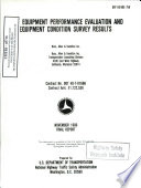 Field Equipment Performance Evaluation and Equipment Condition Survey Results. Final Report