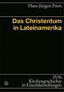 Das Christentum in Lateinamerika
