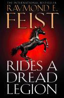 Rides A Dread Legion  The Riftwar Cycle  The Demonwar Saga  Book 1