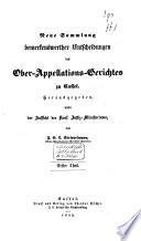Neue Sammlung bemerkenswerther Entscheidungen des Ober Appellations Gerichtes zu Cassel