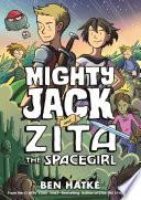 Mighty Jack and Zita the Spacegirl