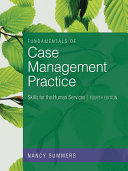 Fundamentals of Case Management Practice  Skills for the Human Services