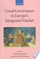 Good Governance in Europe s Integrated Market