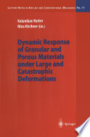 Ebook Dynamic Response of Granular and Porous Materials under Large and Catastrophic Deformations Epub Kolumban Hutter,Nina Kirchner Apps Read Mobile