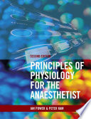 Principles Of Physiology For The Anaesthetist Second Edition book