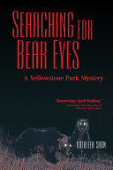 Searching for Bear Eyes