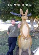 The Myth Of Roo