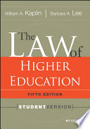 The Law of Higher Education  5th Edition