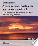 Alttestamentliche Apokryphen und Pseudepigraphen II