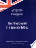 Teaching English in a Spanish Setting