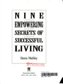 Nine empowering secrets of successful living Material Professional Social Intellectual And