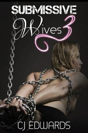 Submissive Wives 3