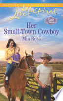 Her Small Town Cowboy