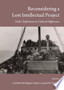 Reconsidering a Lost Intellectual Project