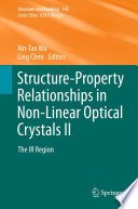 Structure Property Relationships In Non Linear Optical Crystals Ii