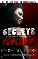 Secrets Never Die Dc Bookdiva Publication
