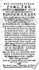 Den enghelycken psalter vande nieuwe wet ofte den alder-heylighsten roosen-krans