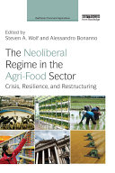 The Neoliberal Regime in the Agri-Food Sector