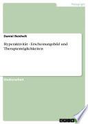Hyperaktivität - Erscheinungsbild und Therapiemöglichkeiten