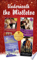 Underneath The Mistletoe Collection  Mills   Boon e Book Collections