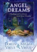 Angel Dreams : existence. they are sacred portals through which...