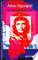 Le ceneri del Che